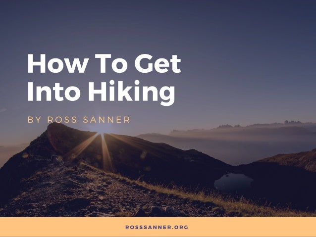 How To Get Into Hiking