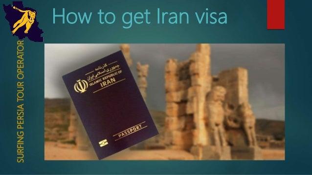 How to get Iran visaSURFINGPERSIATOUROPERATOR