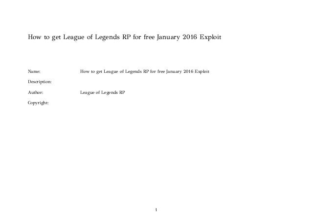 How to get league of legends rp for free january 2016 exploit