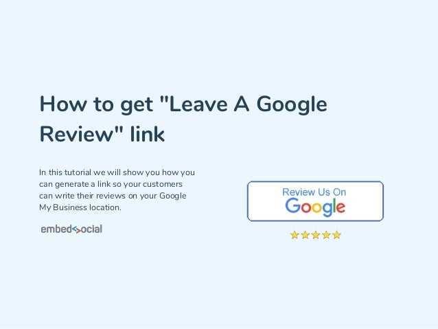 How to get 'Leave a Google review' link
