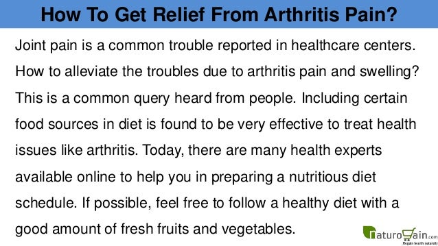 How to get long lasting relief from arthritis pain and swelling Slide 2