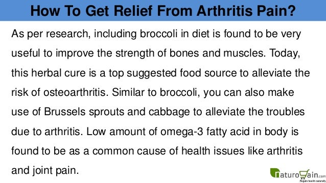 How to get long lasting relief from arthritis pain and swelling Slide 3