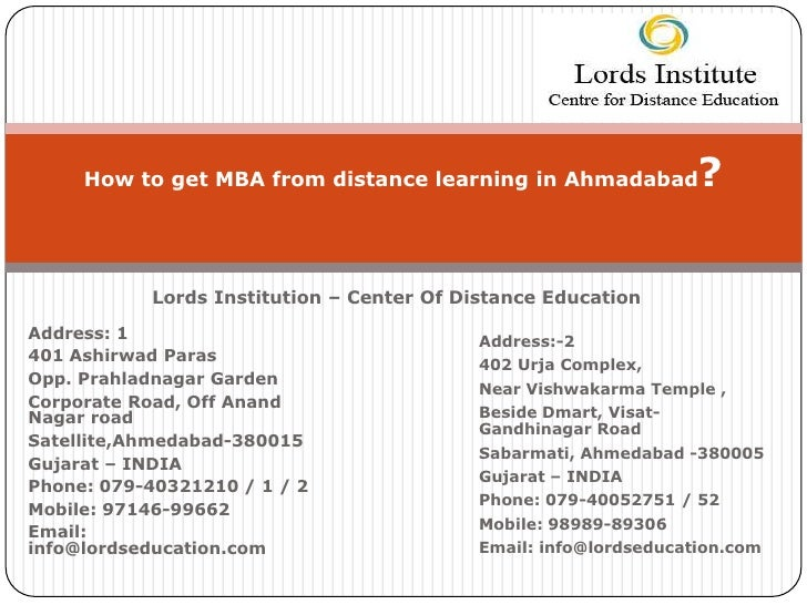 How to get MBA from distance learning in Ahmadabad           ?           Lords Institution – Center Of Distance EducationA...