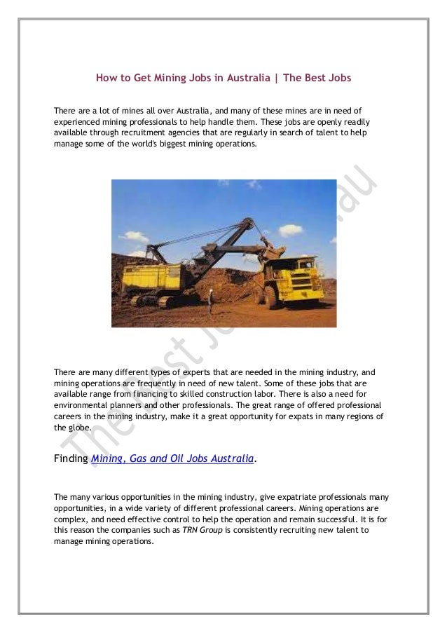 How to Get Mining Jobs in Australia | The Best Jobs There are a lot of mines all over Australia, and many of these mines a...