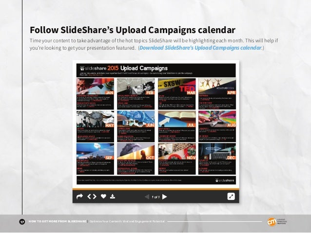 17 HOW TO GET MORE FROM SLIDESHARE | Optimize Your Content's Viral and Engagement Potential Follow SlideShare's Upload Cam...