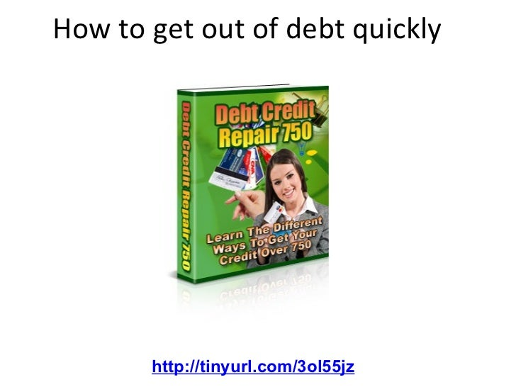 How to get out of debt quickly http://tinyurl.com/3ol55jz