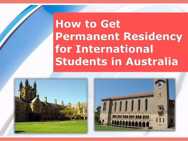 What is Permanent Residency in Australia? Permanent Residency (PR) in Australia is similar to the Green Card in USA where ...