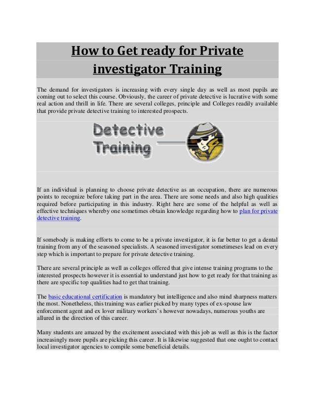 How to Get ready for Private investigator Training
