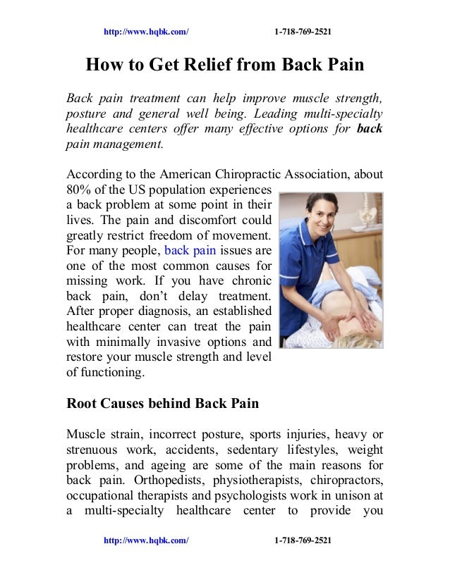 http://www.hqbk.com/  1-718-769-2521  How to Get Relief from Back Pain Back pain treatment can help improve muscle strengt...