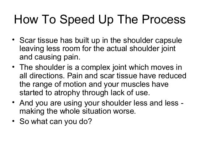 """frozen shoulder essay Often called a stiff or """"frozen shoulder,"""" adhesive capsulitis occurs in about 2% to 5% of the american population it affects women more than men and is typically diagnosed in people over the age of 45 of the people who have had adhesive capsulitis in 1 shoulder, it is estimated that 20% to 30."""