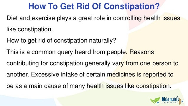 How Can You Get Rid Of Constipation Naturally