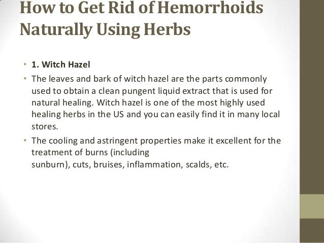 How To Get Rid Of Hemorrhoids Naturally - Top 5 Herbs For Hemorrhoids