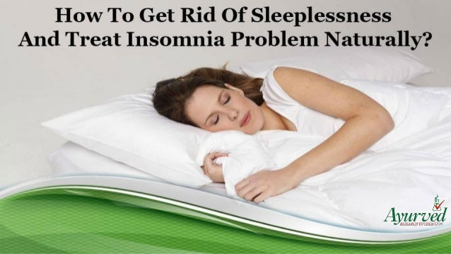 Get Rid Of Insomnia Naturally
