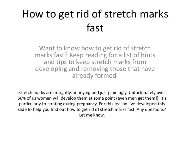 How To Get Rid Of Stretch Marks Naturally Wikihow