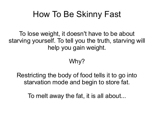 Foods To Get Skinny Fast