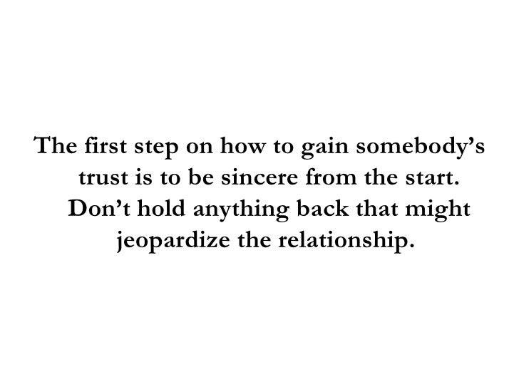 How To Get Someone To Trust You In 4 Easy Steps