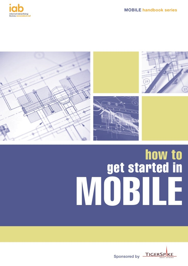 MOBILE handbook series        how to get started inMOBILE  Sponsored by