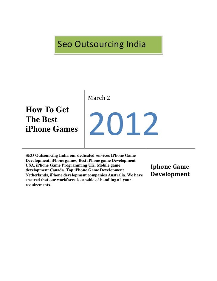 Seo Outsourcing India                               March 2How To GetThe BestiPhone Games                   2012SEO Outsou...