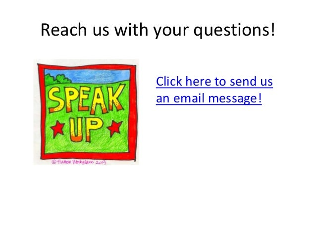 Reach us with your questions! Click here to send us an email message!