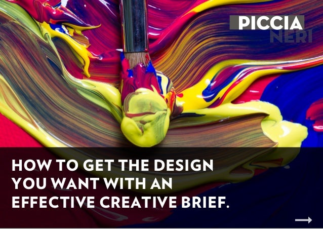 HOW TO GET THE DESIGN YOU WANT WITH AN EFFECTIVE CREATIVE BRIEF.