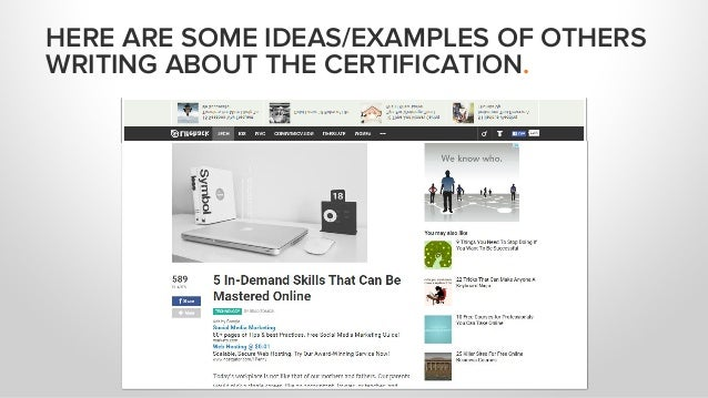 HERE ARE SOME IDEAS/EXAMPLES OF OTHERS WRITING ABOUT THE CERTIFICATION.