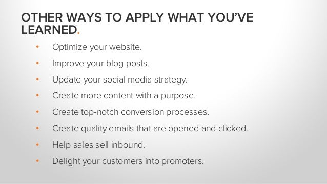 • Optimize your website. • Improve your blog posts. • Update your social media strategy. • Create more content with a purp...