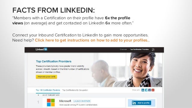 """FACTS FROM LINKEDIN: """"Members with a Certification on their profile have 6x the profile views (on average) and get contact..."""