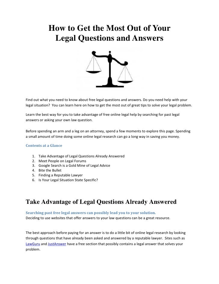 How to Get the Most Out of Your               Legal Questions and AnswersFind out what you need to know about free legal q...