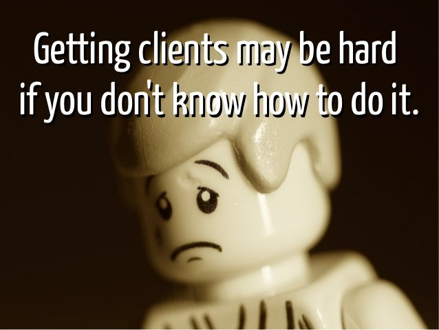 How to Get Tons of Clients with an Irresistible Proposal Slide 2