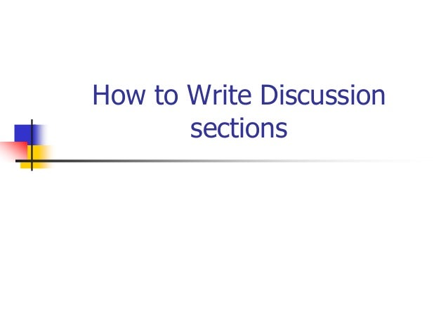 How to Write Discussion sections