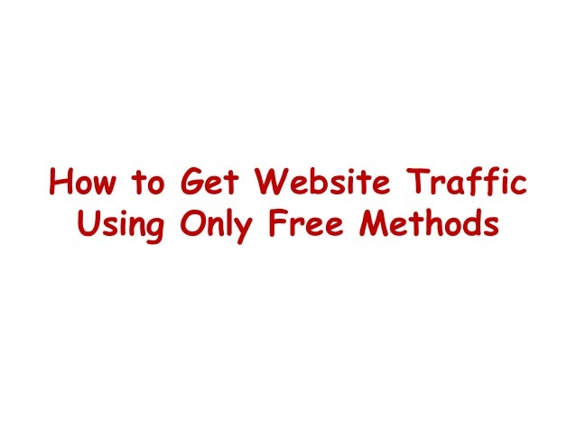 How to Get Website Traffic Using Only Free Methods