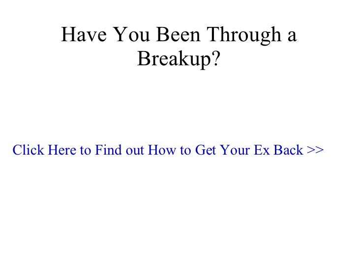 How To Get Your Ex Back  3 Step Plan