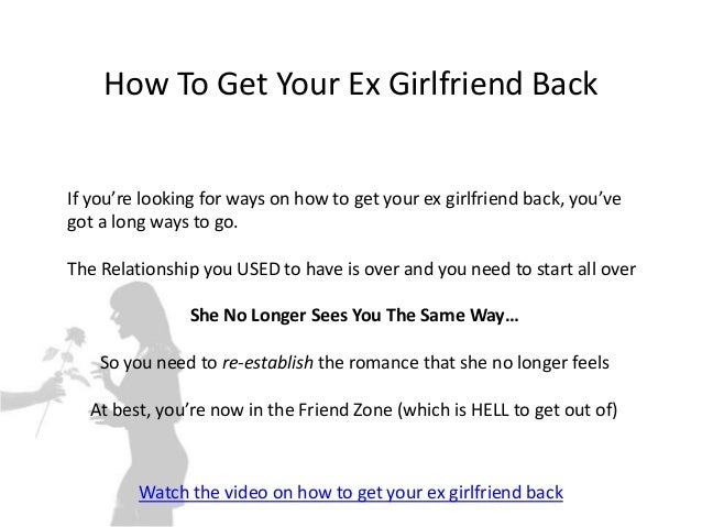 Romantic ways to get your ex back