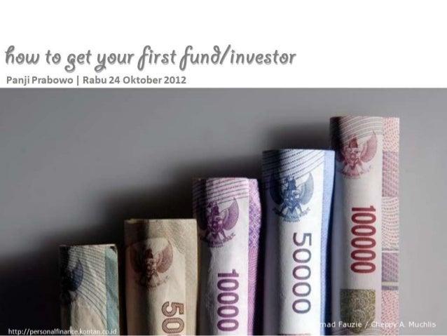 Para entrepreneur memiliki satu pekerjaan :  menciptakan pasar bagi saham dalam           perusahaan mereka         (Bo Pe...