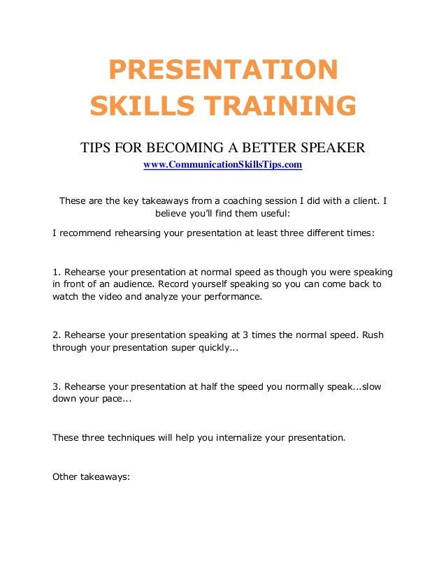 PRESENTATION        SKILLS TRAINING      TIPS FOR BECOMING A BETTER SPEAKER                    www.CommunicationSkillsTips...