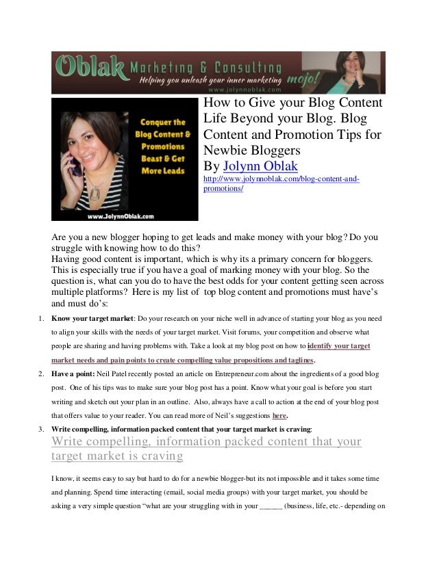 How to Give your Blog Content Life Beyond your Blog. Blog Content and Promotion Tips for Newbie Bloggers By Jolynn Oblak h...