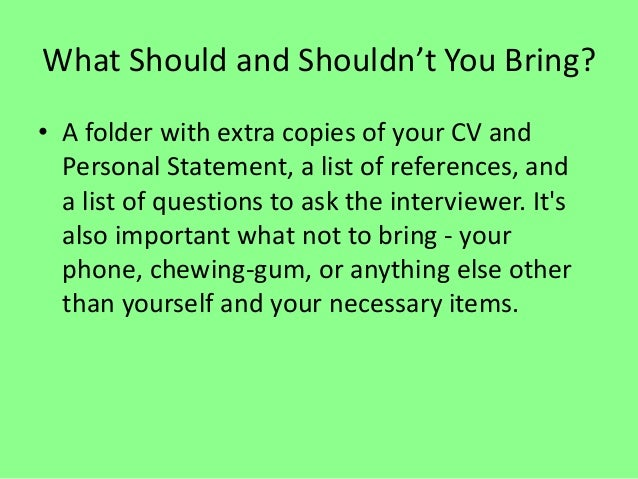 what should and shouldnt you bring - What Should You Take To A Job Interview What To Bring And What Not To Bring