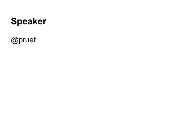 Speaker @pruet