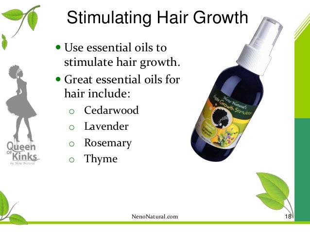 STIMULATING GROWTH 17; 18. Stimulating Hair Growth  Use Essential Oils ...