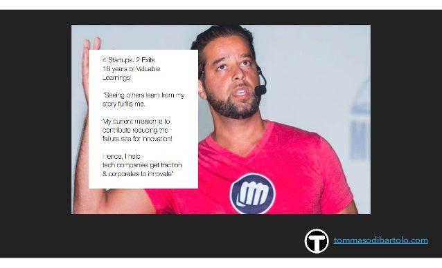 How to growth hack my startup idea  tommaso di bartolo slideshare Slide 2