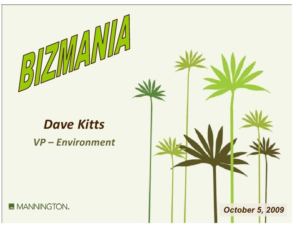 Dave Kitts VP – Environment                        October 5, 2009