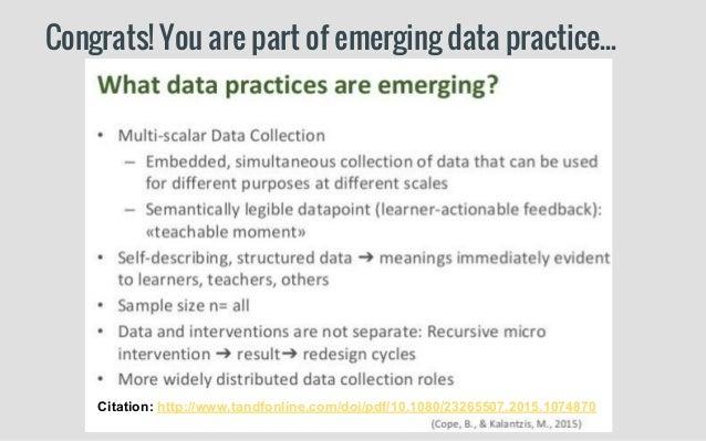 Congrats! You are part of emerging data practice... Citation: http://www.tandfonline.com/doi/pdf/10.1080/23265507.2015.107...