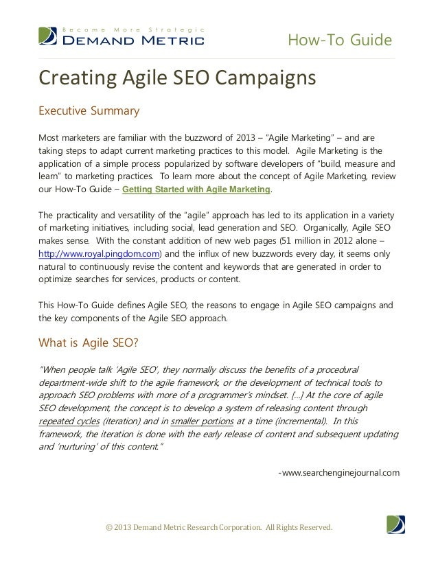 How-To Guide © 2013 Demand Metric Research Corporation. All Rights Reserved. Creating Agile SEO Campaigns Executive Summar...