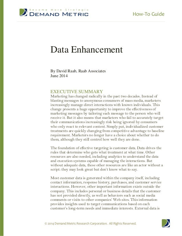 How-To Guide © 2014 Demand Metric Research Corporation. All Rights Reserved. Data Enhancement By David Raab, Raab Associat...