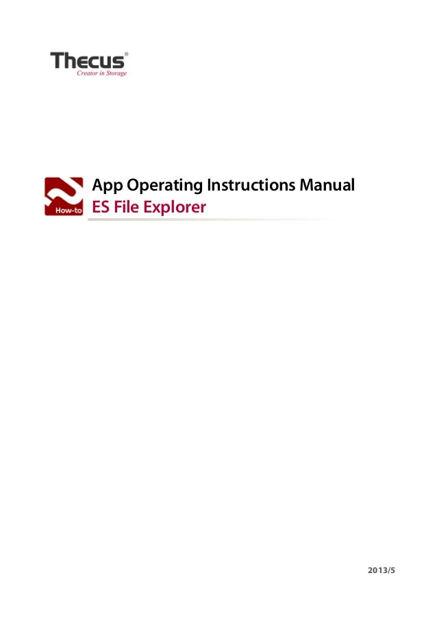 App Operating Instructions Manual ES File Explorer 2013/5