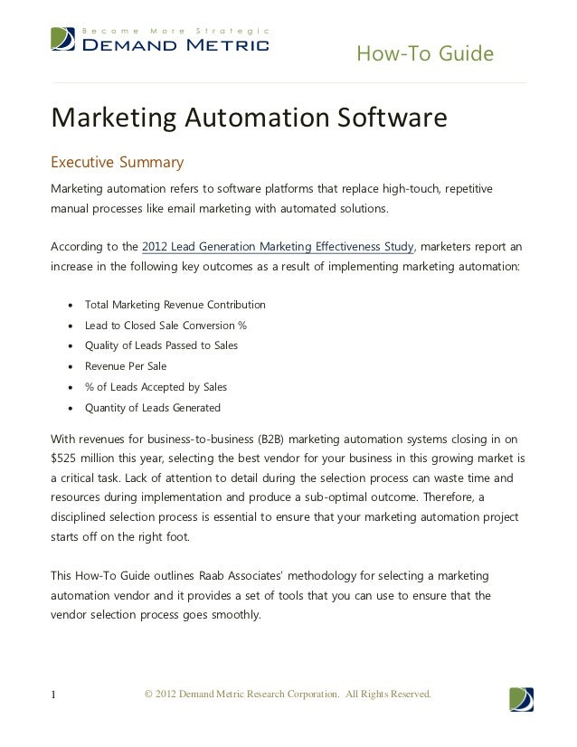 How-To GuideMarketing Automation SoftwareExecutive SummaryMarketing automation refers to software platforms that replace h...