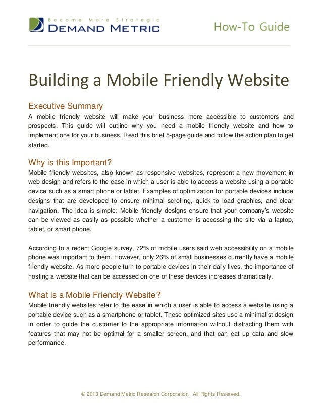 Building a Mobile Friendly WebsiteExecutive SummaryA mobile friendly website will make your business more accessible to cu...