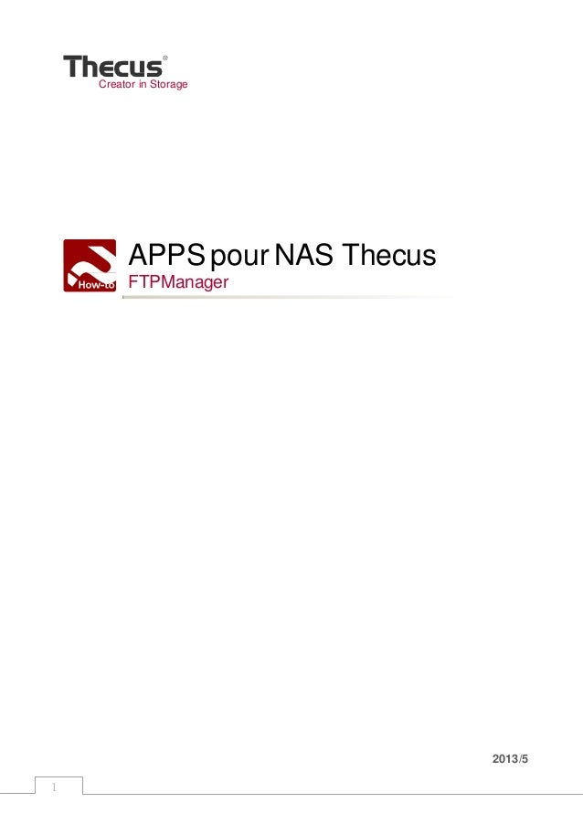 1 Creator in Storage APPS pour NAS Thecus FTPManager 2013/5
