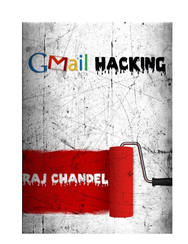 Gmail Tips & Tricks – Raj Chandel  2011  Table of Contents 1. Gmail Trips &Tricks............................................