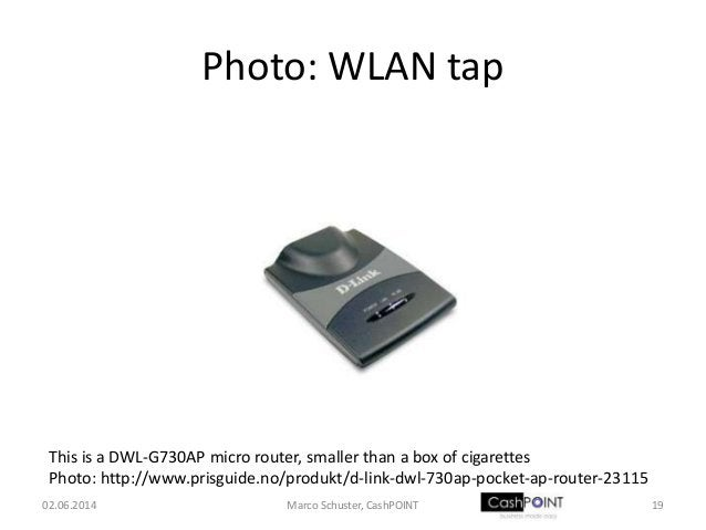 Photo: WLAN tap This is a DWL-G730AP micro router, smaller than a box of cigarettes Photo: http://www.prisguide.no/produkt...